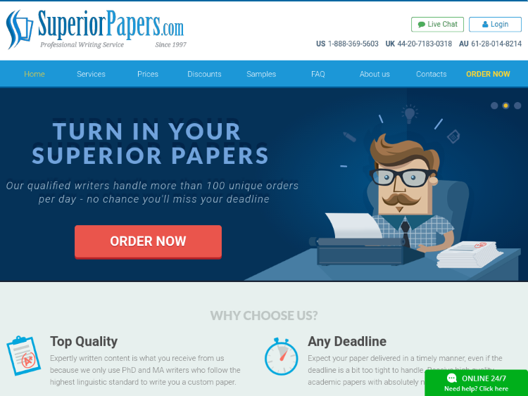 superior papers review You should drop the idea of getting top grades if you work with inexperienced writers just come to superiorpaperscom and give yourself a chance to work with trained writers only.